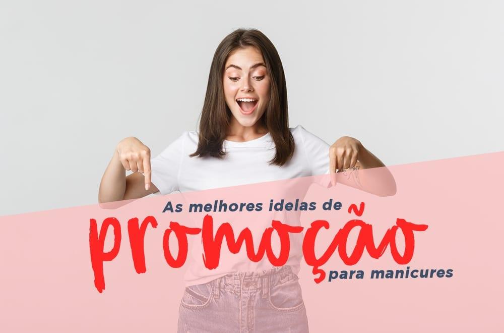ideias de promoção para manicures